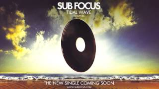 Sub Focus feat. Alpines - Tidal Wave (KillSonik Remix) - Zane Lowe