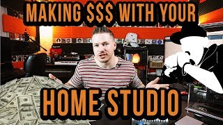 4 Smart Ways To Make Money With Your Home Studio