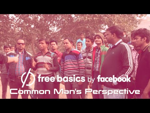 Facebook FreeBasics in India - Common Man's Perspective