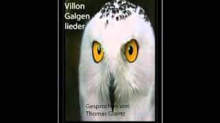 Francois Villon-Galgenlieder- Kinski/P.Zech Rezitator Thomas Glantz- electrophorus.de
