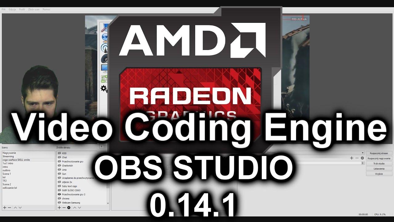 OBS Studio 0 14 1 AMD Video Coding Engine VCE - najlepsze ustawienia