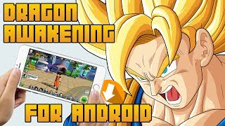 [NEW] How To Download & Install Dragon Ball Awakening [BETA] Android| 2018