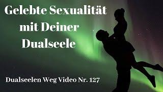 Spüren dualseele sexuell Dualseele: Was