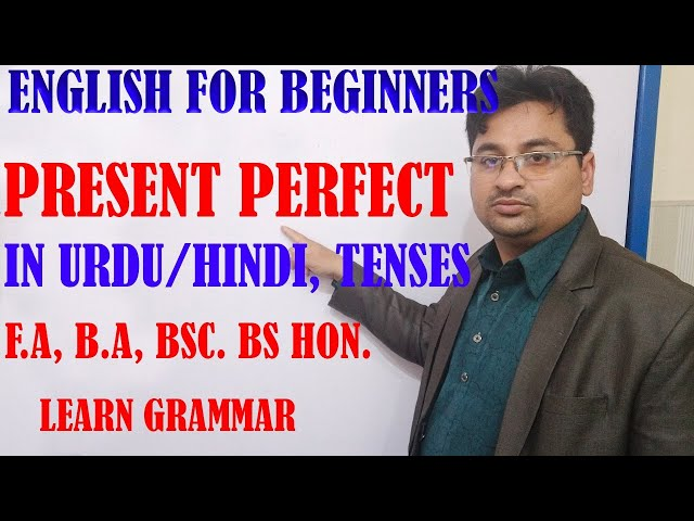PRESENT PERFECT IN URDU/HINDI