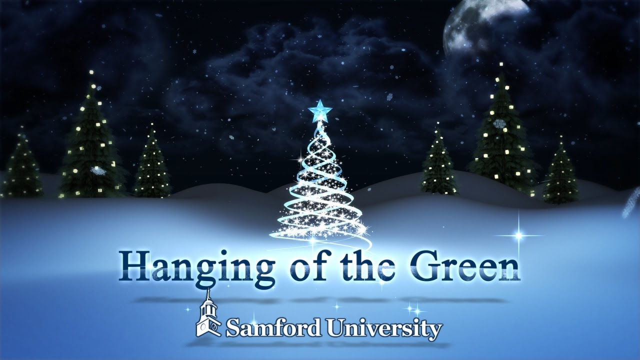 Hanging Of The Green Samford University Youtube