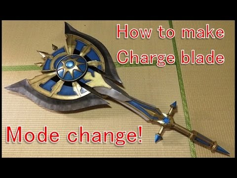 How to make Charge Blade - Monster Hunter Generations - Starlight Axe  [Cosplay prop tutorial]