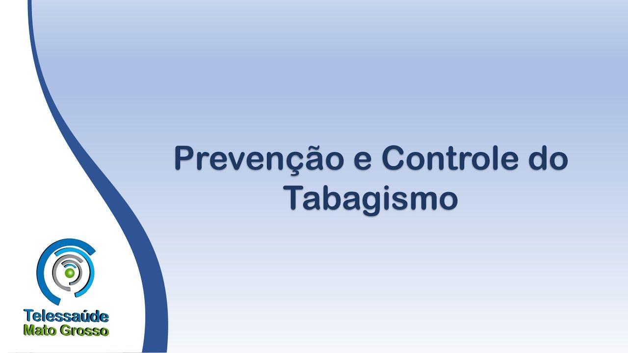 Prevenção E Controle Do Tabagismo