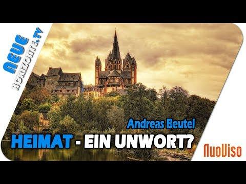 Heimat – Unwort oder Fundament des Menschseins? - Andreas Beutel