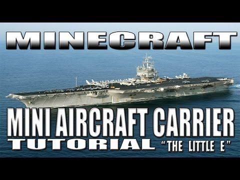 """Minecraft Aircraft Carrier Tutorial U.S.S Enterprise CVN-65 (""""Little E""""-Small Version)"""