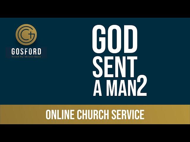 June 6 — Online Church Service — God Sent a Man pt 2