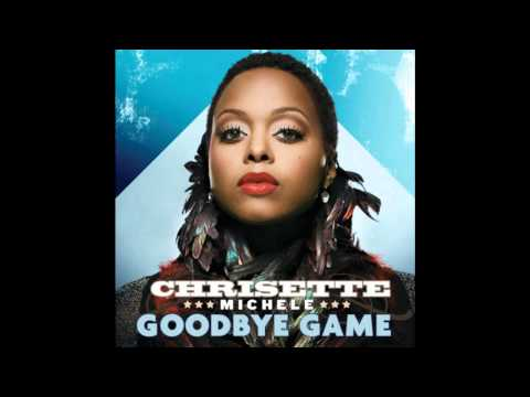Chrisette Michelle new Goodbye Game