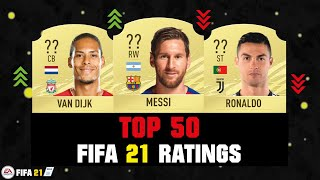 FIFA 21 | TOP 50 BEST PLAYER RATINGS 😱🔥| FT. MESSI, RONALDO, VAN DIJK... etc