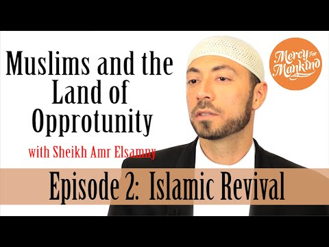 Islamic Revival| Muslims and the Land Ep. 2| Mercy 4 Mankind