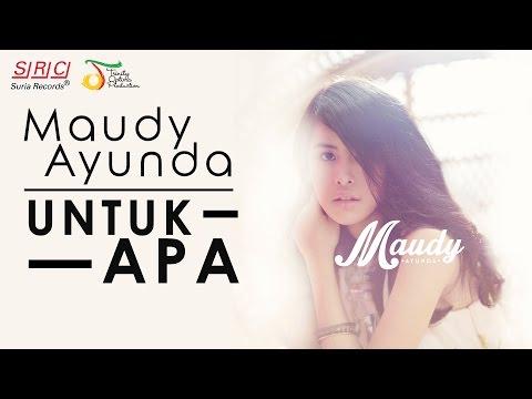 Maudy Ayunda - Untuk Apa (Official Video Lirik - HD