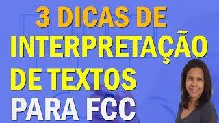 3 Dicas de Interpretação de Textos | Fundação Carlos Chagas | FCC