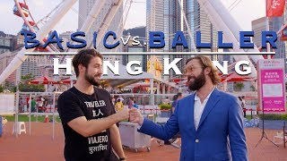 Hong Kong | Basic Vs Baller Travel TV Show (Full Episode)