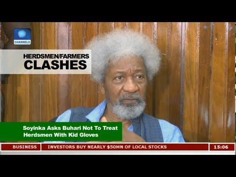 Soyinka Asks Buhari Not To Treat Herdsmen With Kid Gloves | News Across Nigeria |