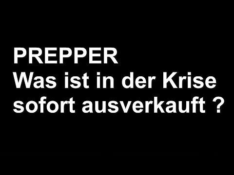 Prepper - Was ist in der Krise sofort ausverkauft?