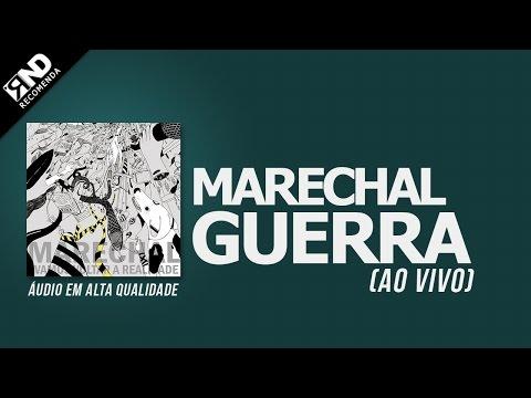 Marechal - Guerra