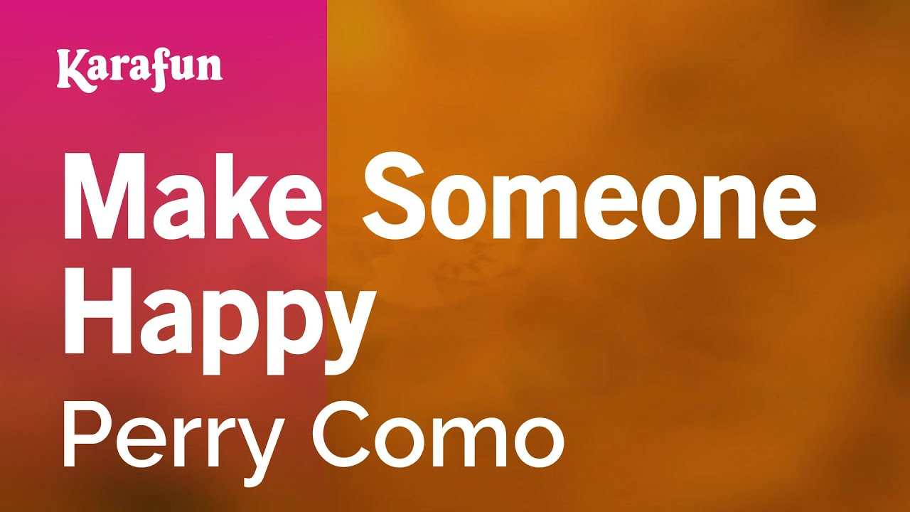 Perry como make someone happy download free