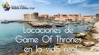 Locaciones de Game Of Thrones en la vida real