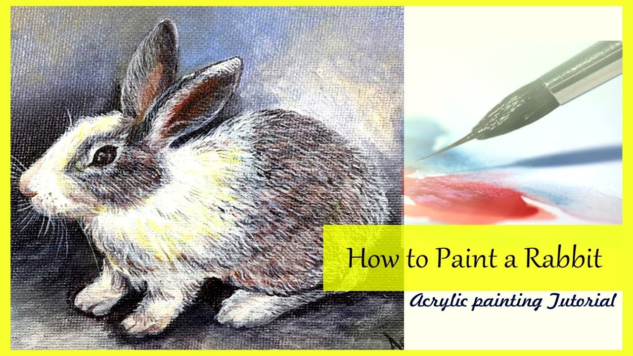 How To Paint A Rabbit Step By Step Painting Tutorial