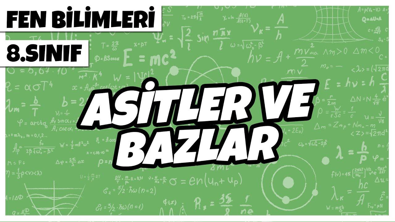 8. Sınıf Fen Bilimleri - Asitler ve Bazlar   2022