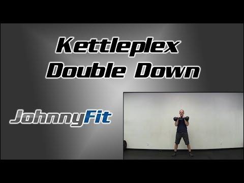 Kettleplex Double Down