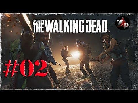 Overkill's The Walking Dead - Multiplayer ita Story #02 - Costi quel che costi thumbnail