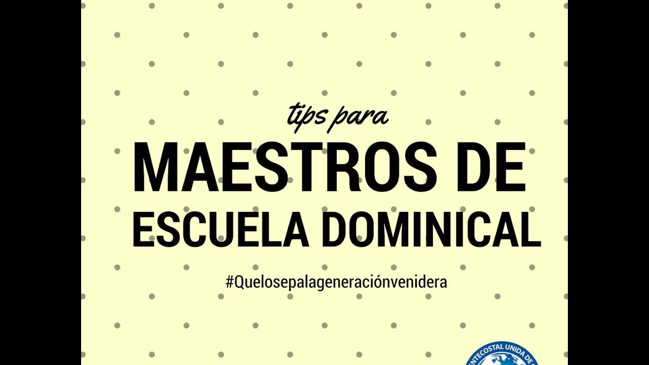 Tips Para Maestros De Escuela Dominical