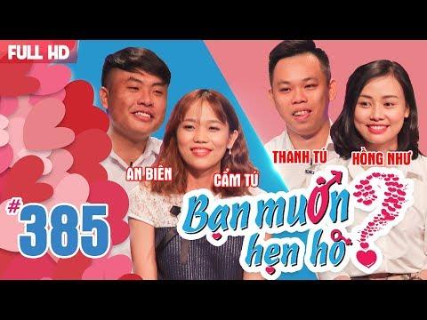 BẠN MUỐN HẸN HÒ   Tập 385 UNCUT   An Biên - Cẩm Tú   Thanh Tú - Hồng Như   200518 💖