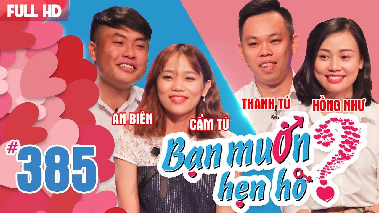 BẠN MUỐN HẸN HÒ | Tập 385 UNCUT | An Biên – Cẩm Tú | Thanh Tú – Hồng Như | 200518 💖