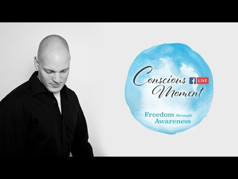 Conscious Moment 18.01.2018 - weekly live meditation with Manuel Shipwood