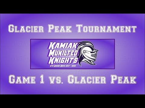 Kamiak Mukilteo Knights - Glacier Peak Tourney - Game 1 vs Glacier Peak