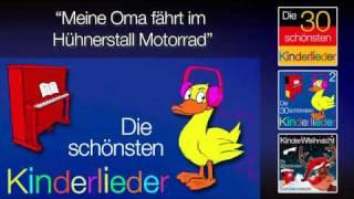 Meine Oma fährt im Hühnerstall Motorrad - Kinder Lieder