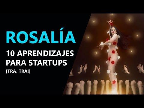 ROSALÍA: 10 aprendizajes para startups de la nueva estrella del pop internacional [¡TRA TRA!]  👏 👏