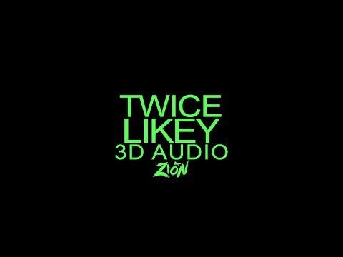 TWICE(트와이스) - LIKEY (3D Audio Version)
