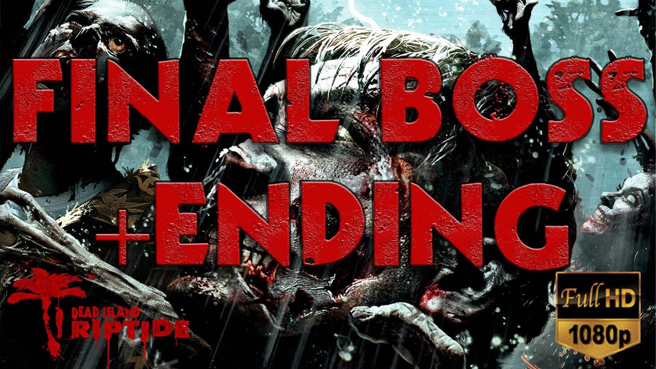 Dead island riptide final boss ending 1080p hd youtube voltagebd Choice Image