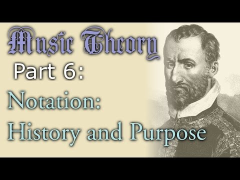 Music Theory: The History and Purpose of Music Notation