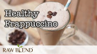 How to Make a Healthy Frappuccino in a Vitamix Pro 750 Blender