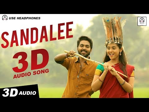 Sandalee 3D Audio Song | Semma | Must Use Headphones | Tamil Beats 3D