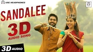 Sandalee 3D Audio Song   Semma   Must Use Headphones   Tamil Beats 3D
