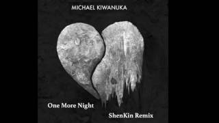 Michael Kiwanuka - One More Night (ShenKin Remix)