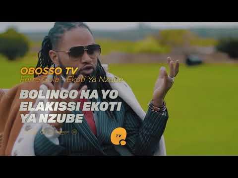 Ferre Gola - Ekoti Ya Nzube