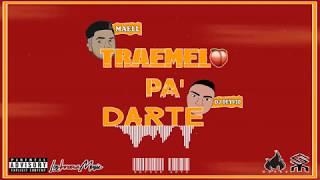 Dj Deyvid Ft. Maell & Xherry Boom Boom - Traemelo Pa' Darte (Oficial Audio)