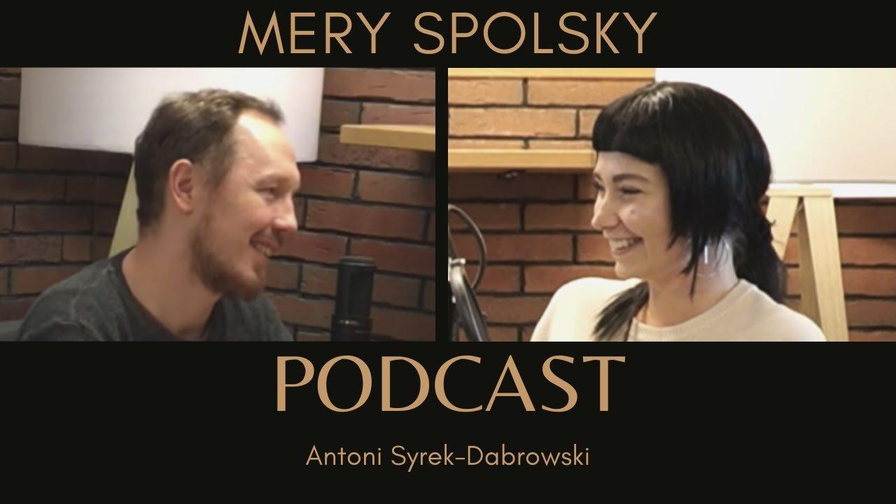 Mery Spolsky - odc 22 [Antoni Syrek-Dąbrowski PODCAST]