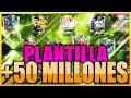 ME HAGO PLANTILLA DE +50 MILLONES DE MONEDAS - FIFA MOBILE