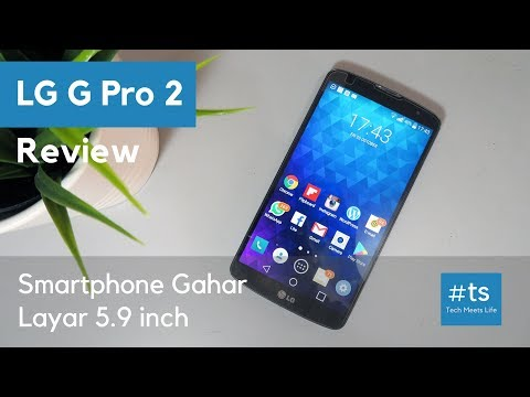 LG G Pro 2 review Indonesia - Smartphone Gahar layar 5.9 inch