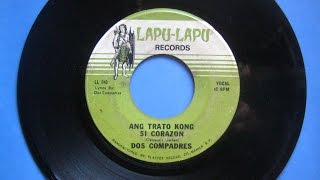 DOS COMPADRES - Ang Trato Kong Si Corazon (Adapt.: