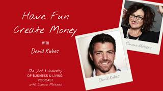 Have Fun - Create More Money